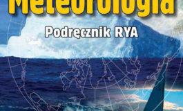 Nowa pozycja książkowa na rynku Meteorologia. Podręcznik RYA