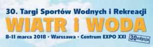30.Targi Sportów Wodnych Wiatr i Woda 2018 @ Expo XXI Prądzyńskiego 12/14 | Warszawa | mazowieckie | Polska
