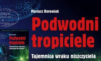Podwodni tropiciele - najnowsza książka Mariusza Borowiaka