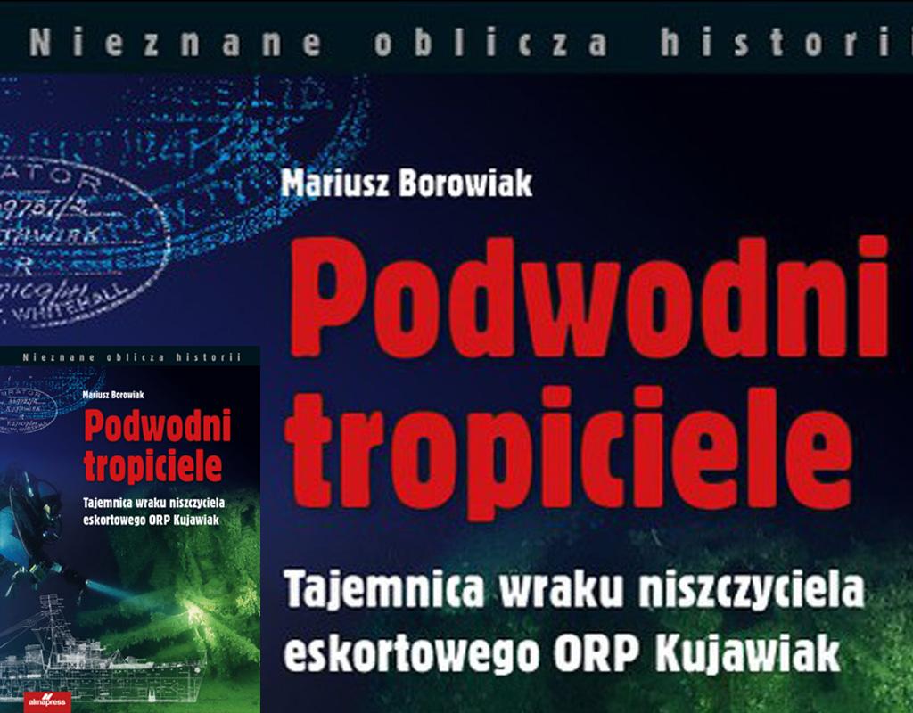 Podwodni tropiciele – najnowsza książka Mariusza Borowiaka