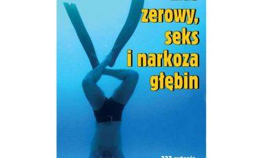 Czas zerowy, seks i narkoza głębin - 333 pytania i odpowiedzi o nurkowaniu
