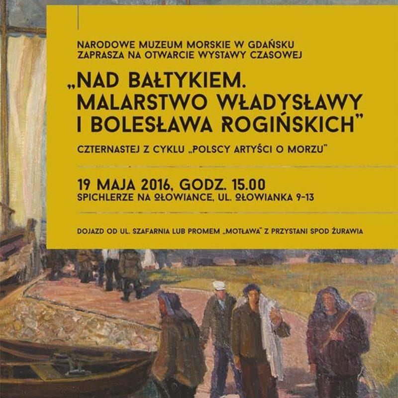 Rogińscy nad Bałtykiem – nowa wystawa czasowa w Spichlerzach na Ołowiance