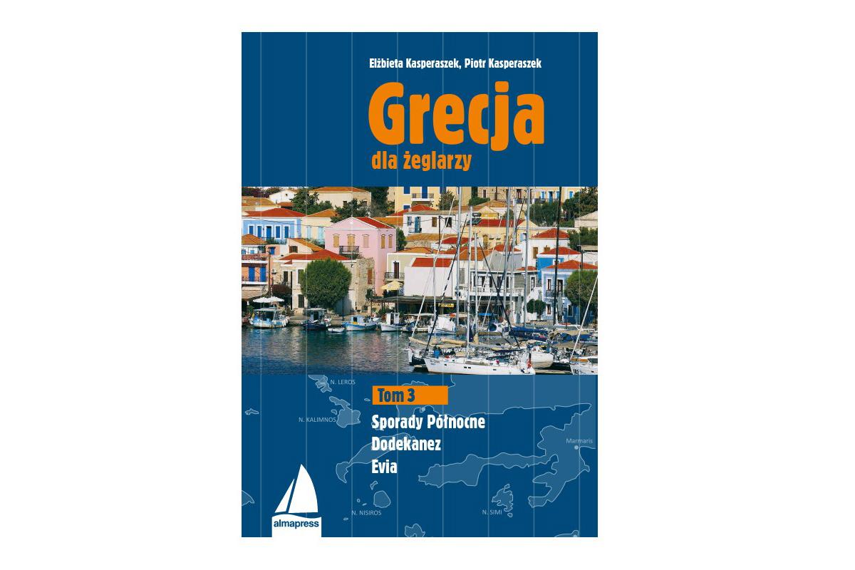 Grecja dla żeglarzy –Dodekanez, Sporady Północne, Evia