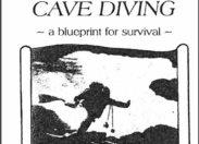 "Książka ""Basic Cave Diving: A Blueprint for Survival"" Shecka Exleya do pobrania za darmo"