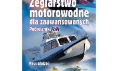 Żeglarstwo motorowodne dla zaawansowanych - podręcznik RYA